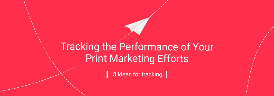 Tracking Performance Of Print Marketing