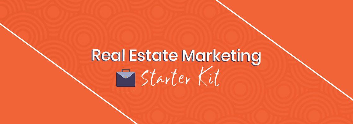 Real Estate Marketing Starter Kit