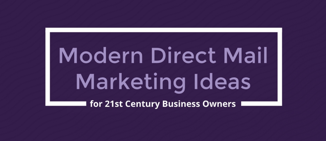 Direct Mail Marketing Ideas