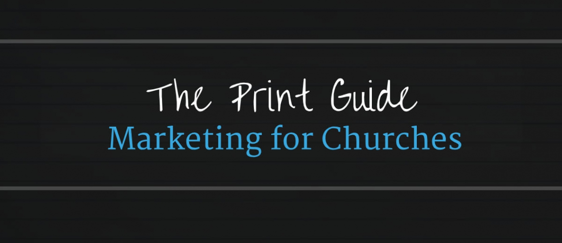 Print Guide To Marketing For Churches