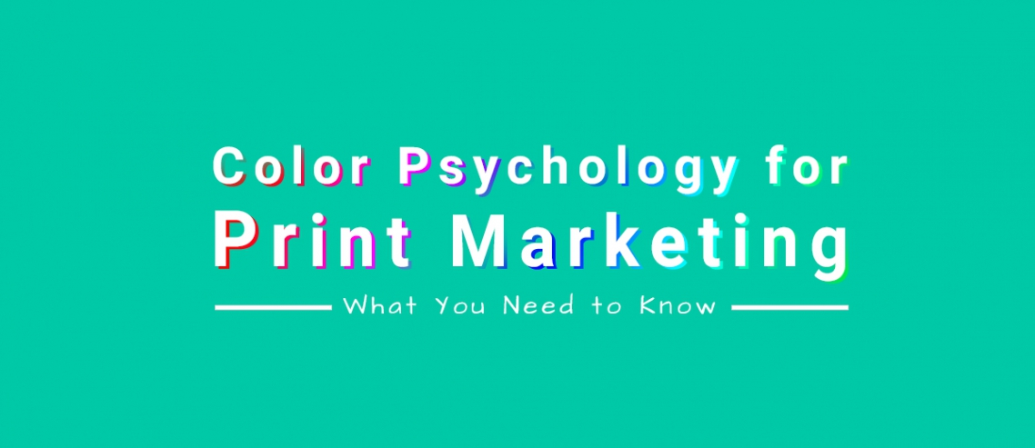 Color Psychology For Print Marketing
