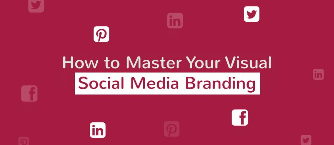 Visual Social Media Branding