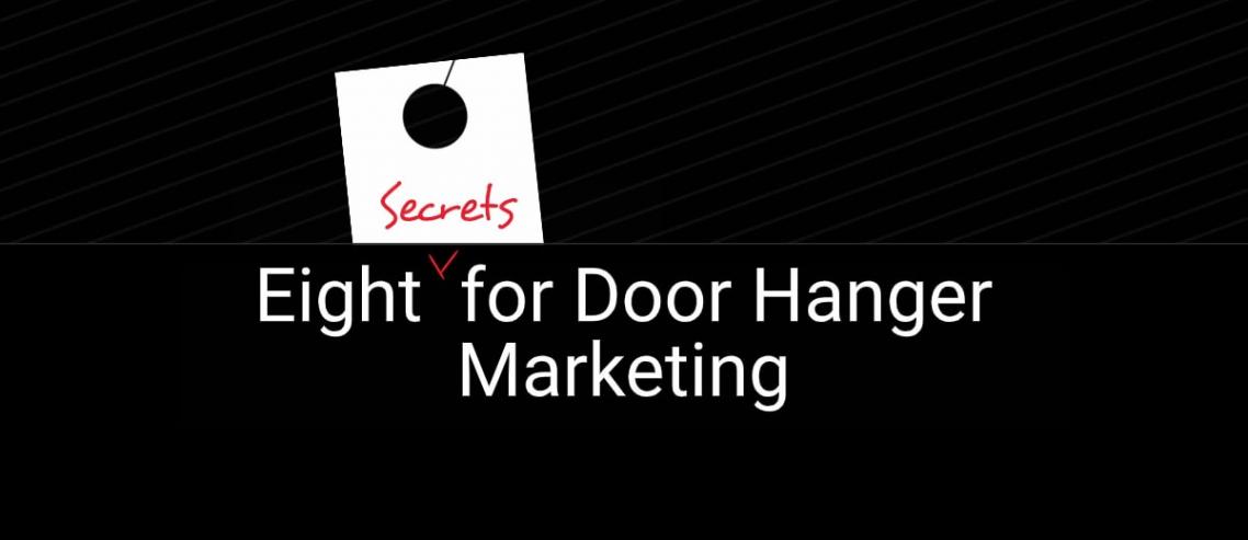 8 Door Hanger Marketing Secrets