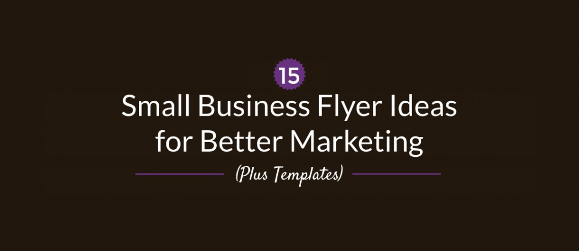 15 Small Business Flyer Ideas
