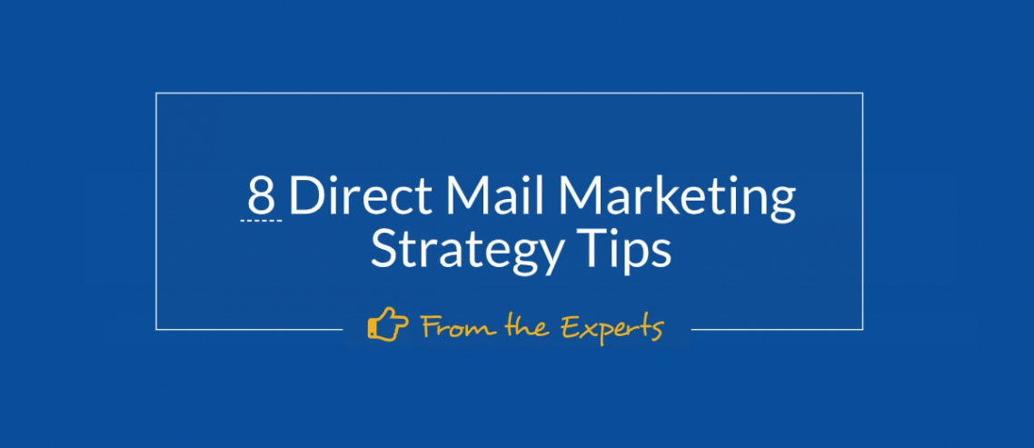 8 Direct Mail Strategy Tips