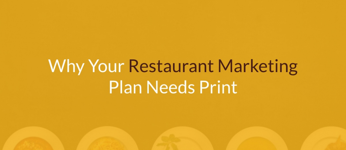 Restaurant Marketing Plan Needs Print