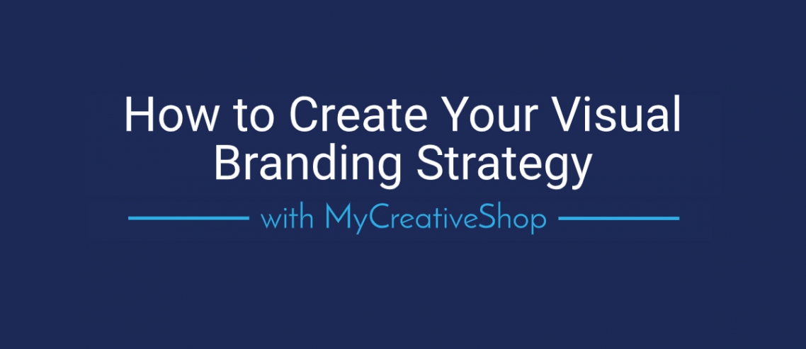 Visual Branding Strategy with MyCreativeShop