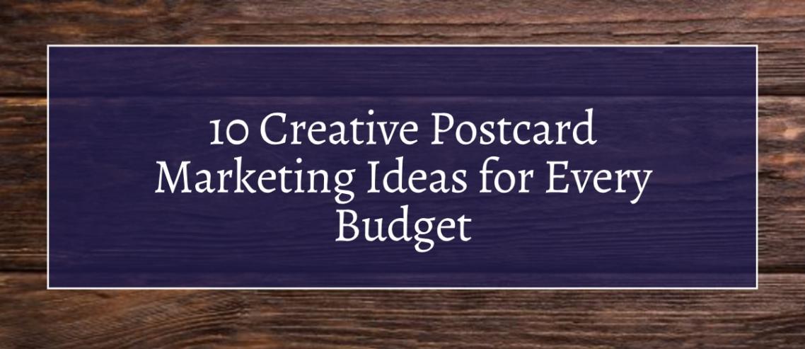 10 Creative Postcard Marketing Ideas for Every Budget