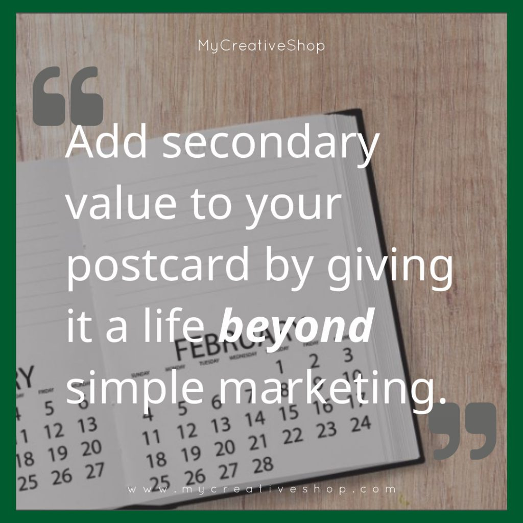 Adding Secondary Value to Your Postcard