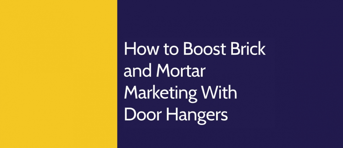 How to Boost Brick and Mortar Marketing With Door Hangers