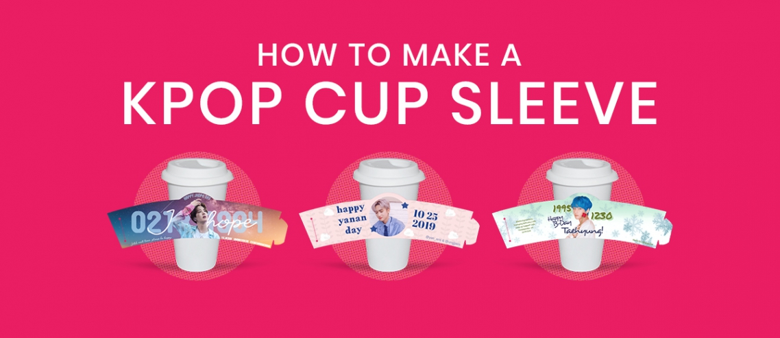 How to make a Kpop cup sleeve