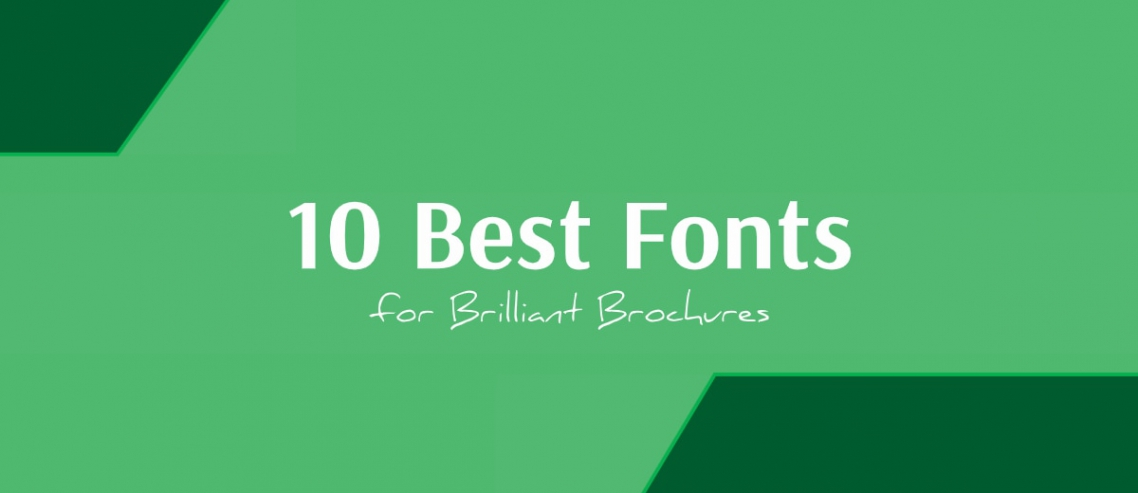 10 Best Fonts for Brochures Title Graphic