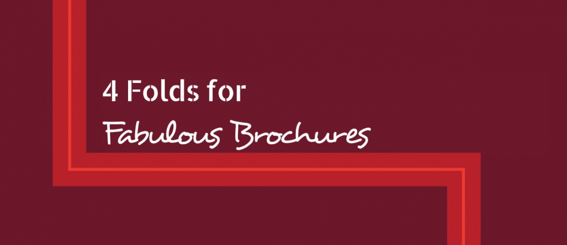 4 Folds for Fabulous Brochures Title Graphic