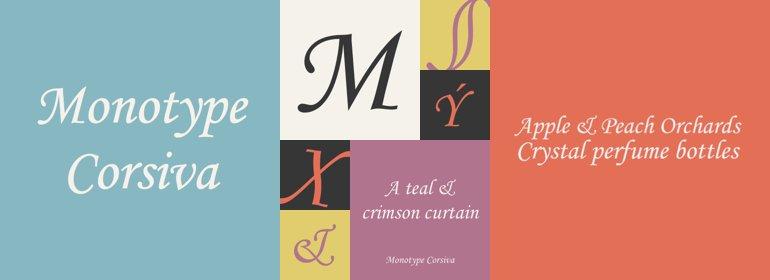 Monotype Corsiva by Monotype