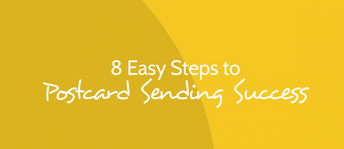 8 Easy Steps to Postcard Sending Success Title Graphic